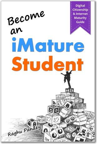 Cover page of the book - Become an imature Student.An Excellent Book on Digital Citizenship and Internet Maturity for All Students